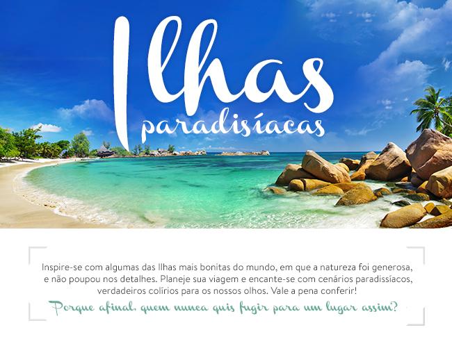 ILHAS PARADISÍACAS